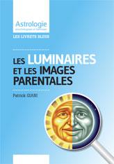 LES LUMINAIRES et les images parentales